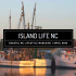 April Issue of Island Life NC Available Now!