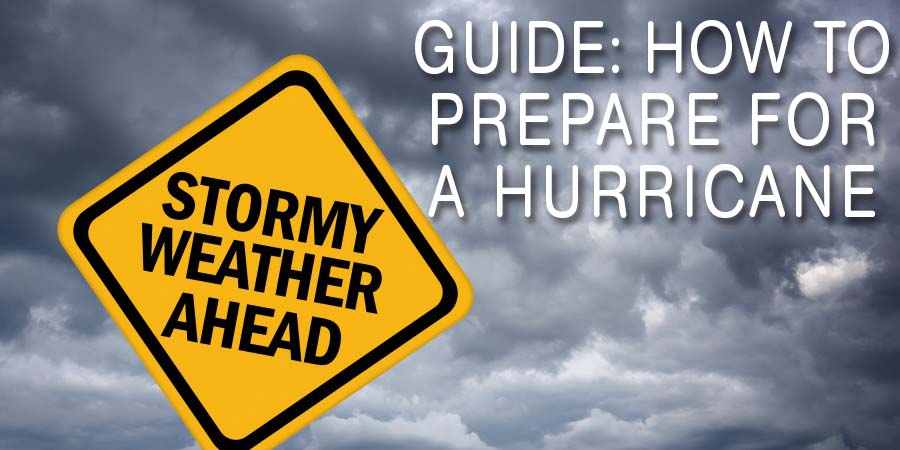 Guide: How to Prepare for a Hurricane